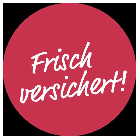 Button mit Inschrift Frisch versichert